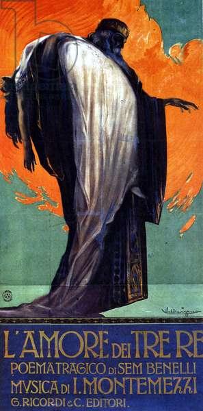 L'amore dei tre re (L'amour des trois rois) de Italo Montemezzi, livret de Sem Benelli. Affiche de Luigi Caldanzano pour La Scala 10 avril 1913.