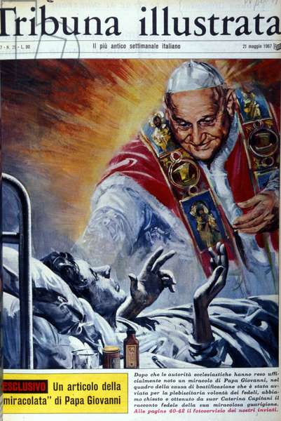 Illustration of the miraculous war operated by Pope John XXIII. 05/1967.