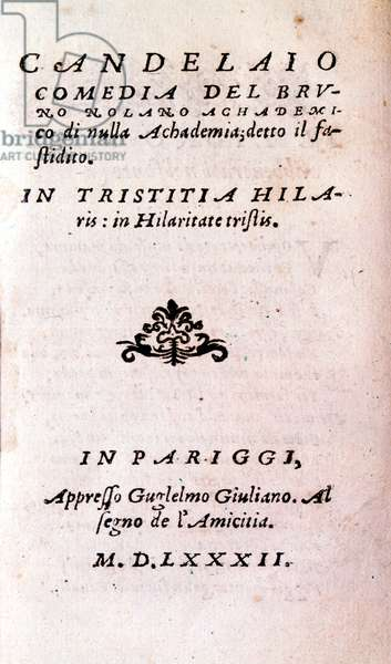 """Frontispice of """""""" Il candelaio"""""""" (The candlestick) by Giordano Bruno (1546-1600), Italian philosopher and theologian. 1582"""