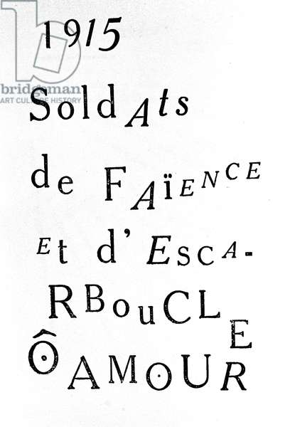 """Calligram of Guillaume Apollinaire (1880-1918): """"Soldiers of faience and escarloop, o love"""""""" 1915"""