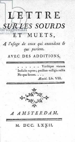 """Title page of """""""" Letter on the Deaf and Mute for the Use of Those Who Heard and Speak"""" by Denis Diderot, 1751."""