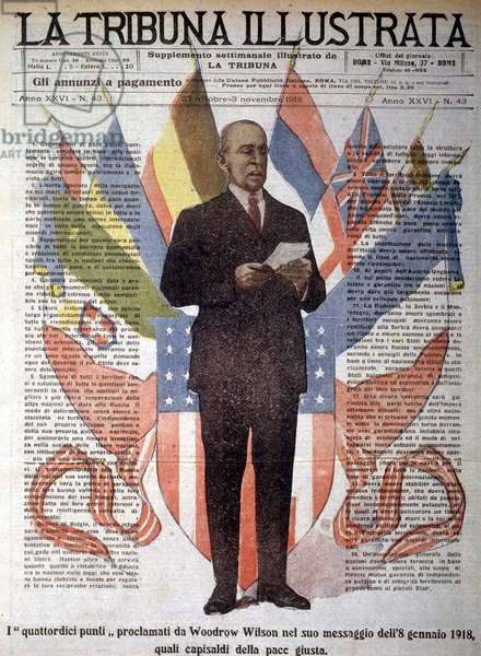 "Thomas Woodrow Wilson (1856-1924), 28th President of the United States, proclaiming on January 8, 1918 the ""14 points"" indispensable for peacekeeping, -in ""La Tribuna Illustrata"" of October 27, 1918."