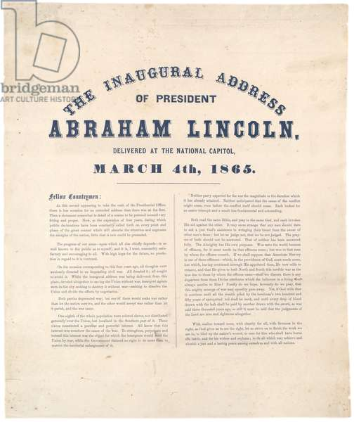 The Inaugural address of President Abraham Lincoln delivered at the National Capitol, 4th March 1865 (litho)