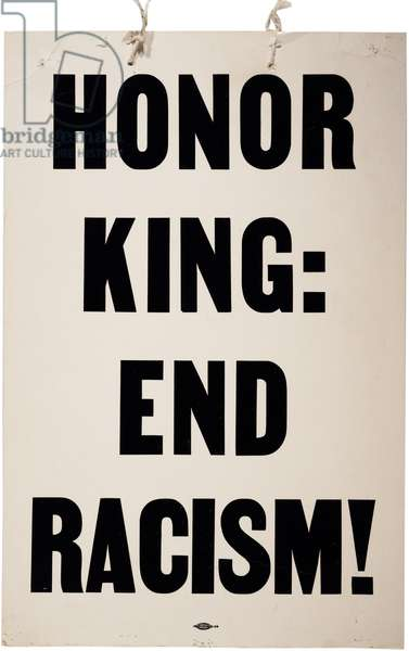 Honor King, End Racism, printed by Allied Printing, 8 April 1968 (litho)