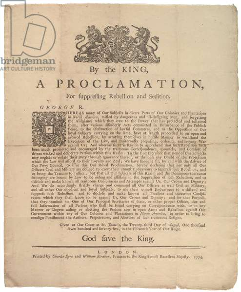 A Proclamation, for Suppressing Rebellion..., 23rd August 1775 (litho)