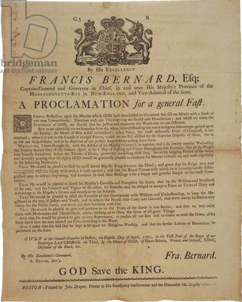 Proclamation in the name of Francis Bernard, Governor of Massachusetts Bay: announcing a day of fasting during French & Indian War, 8th April, 1761 (litho)
