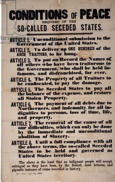 Conditions of Peace Required of the So-called Seceded States, 24th April 1861 (litho)