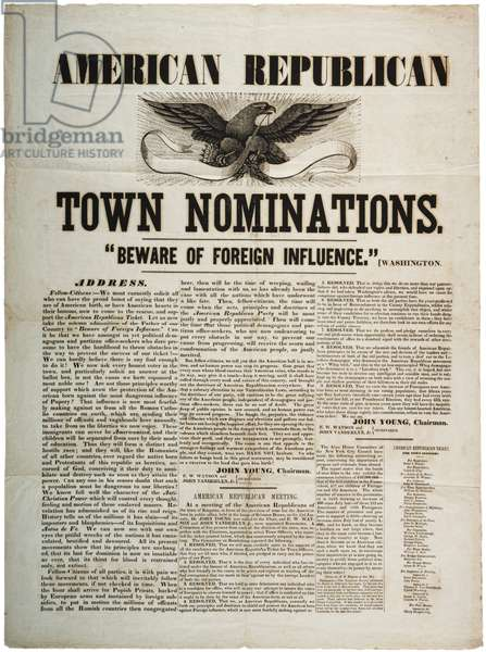 """American Republican Town Nominations: """"Beware of Foreign Influence"""""""", c.1845 (litho)"""