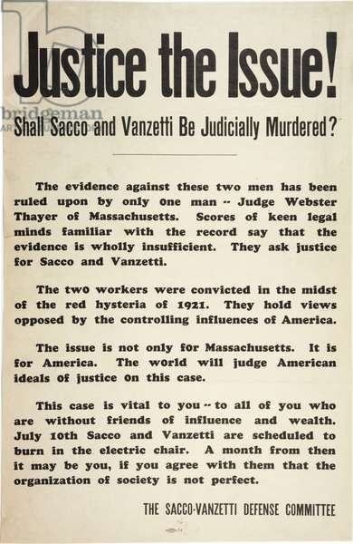Justice the issue! Shall Sacco and Vanzetti be judicially murdered?, c.July 1927 (litho)