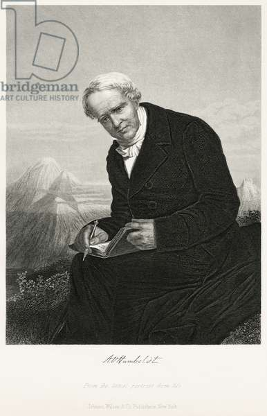 Alexander von Humboldt (1769-1859), German Naturalist and Explorer and Major Figure in the Classical Period of Physical Geography and Biogeography, Seated Portrait, Steel Engraving, Portrait Gallery of Eminent Men and Women of Europe and America by Evert A. Duyckinck, Published by Henry J. Johnson, Johnson, Wilson & Company, New York, 1873 (print)