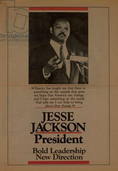 Jesse Jackson, President, Bold Leadership New Direction, Political Advertisement, USA, 1988