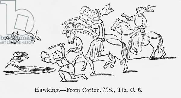 Hawking, from Cotton, MS., Tib. C. 6, Group of Men during the Sport of Hawking, Training Hawks to Catch other Birds, Illustration from John Cassell's Illustrated History of England, Vol. I from the earliest period to the reign of Edward the Fourth, Cassell, Petter and Galpin, 1857 (litho)