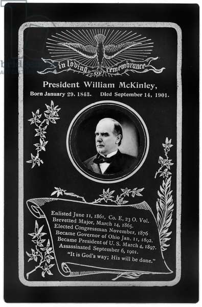 In Loving Remembrance, President William McKinley, born January 29, 1843, died September 14, 1901 (b/w photo)