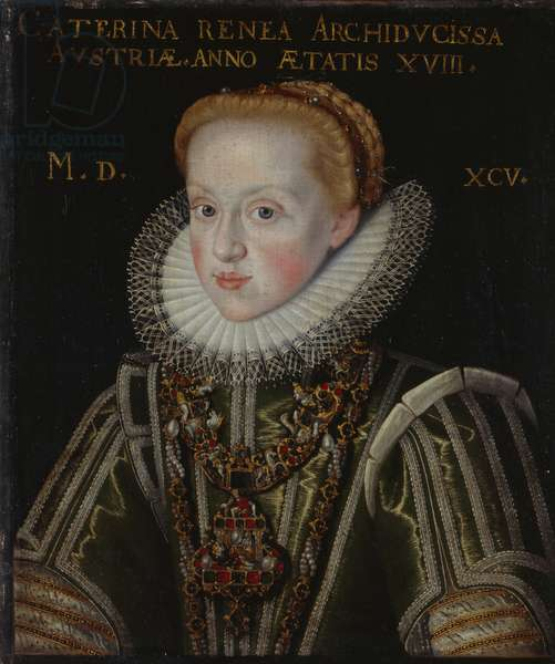 Portrait of the Archduchess Katherine Renea at the Age of 18, 1595 (oil on canvas)