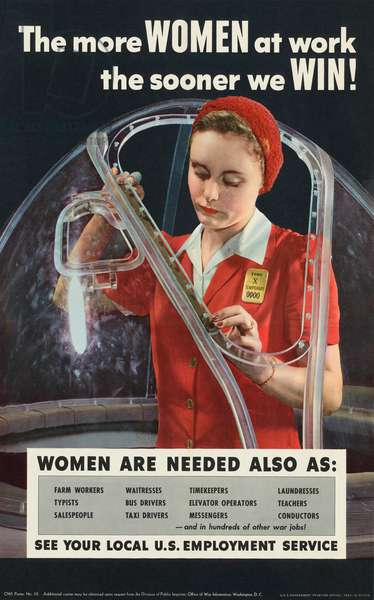 WWII Poster 'The More Women at Work the Sooner We Win!', 1943 (halftone print from a photograph)