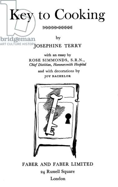 Title page of 'Key to Cooking' by Josephine Terry, published by Faber and Faber, 1950 (litho)