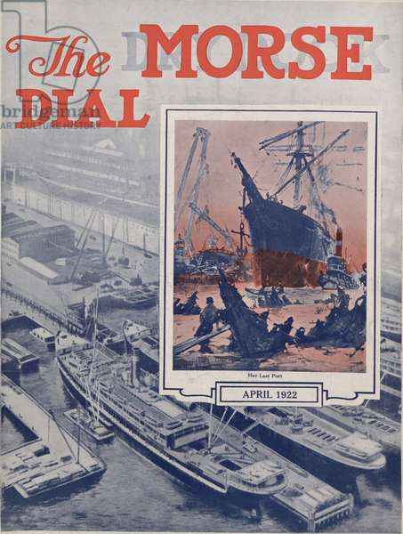 Her Last Port, front cover of the 'Morse Dry Dock Dial', April 1922 (colour litho)