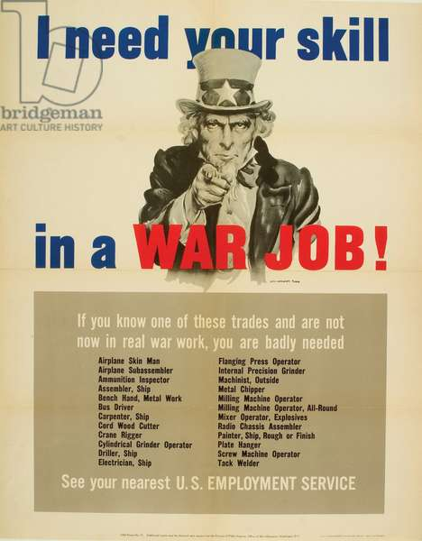 'I Need Your Skill in a War Job!', advertisement for the U.S. Employment Service, 1943 (colour litho)