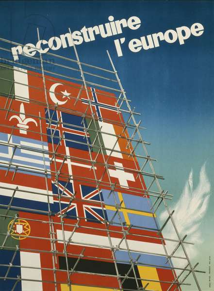 'reconstruire l'europe', poster advertising the European Recovery Progam (Marshall Plan), France, 1950, (colour litho)