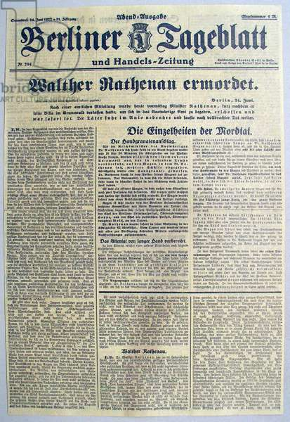 Front page of the German newspaper 'Berliner Tageblatt', with an article on the murder of Walter Rathenau, Berlin, 24th June 1922 (print)