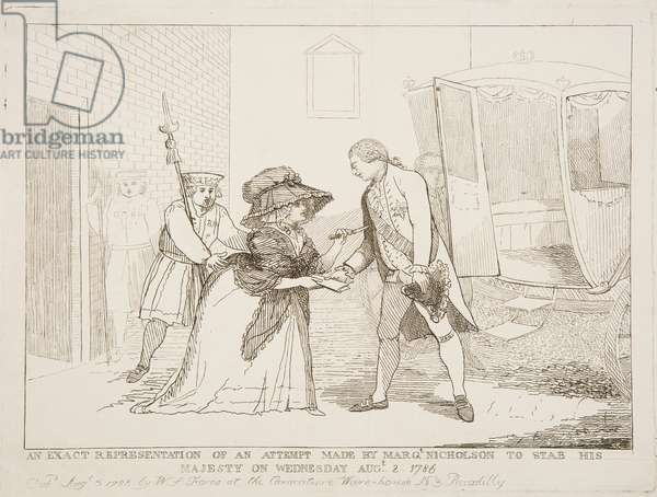 An Exact Representation of an Attempt made by Margaret Nicholson to Stab His Majesty on Wednesday August 2 1786, 1786 (engraving)