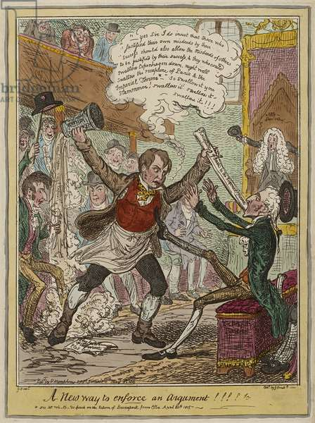A New Way to Enforce an Argument!!!!, published May 3, 1815 (hand-coloured etching on wove paper)