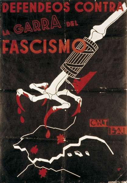 "Spanish Civil War (1936-1939): """" Defendeos contra la garra del fascismo """" (Defend yourself against the grip of fascism). CNT poster - FAI (Confederation Nationale du Labor (Confederacion Nacional del Trabajo) and Federacion Anarquica Iberica)."