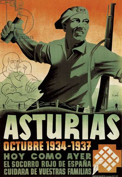 """Propaganda poster published at the time of the Spanish Civil War (1936-1939): """""""" Asturias, 1934-1937; today as yesterday """""""" commemorating the 3rd anniversary of the anniversary of the Asturian revolution. National Historic Archive of Salamanca."""