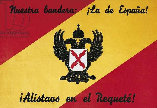 Nuetra bandera de Espana! Áalistaos en el Requete! (Our flag, that of Spain...), c. 1936-39 (colour litho)