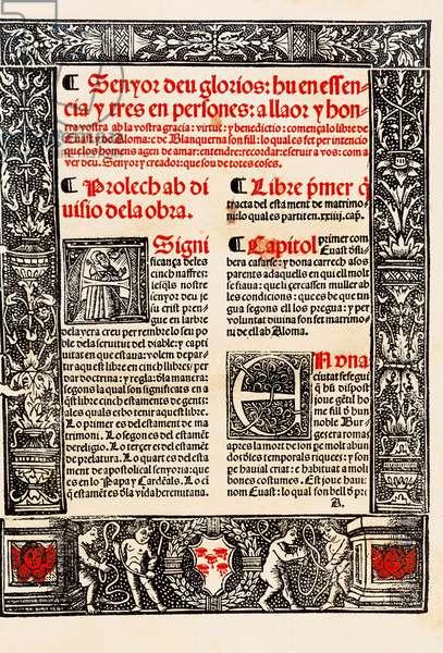 "Prologue of """" Blanquerna """" by Raymond Lulle in Catalan Ramon Llull, in Spanish Raimundo Lulio (Lullo) (Lull), Catalan philosopher, theologian and poet (1235-1315), 1283-1285, manuscript of 1521."