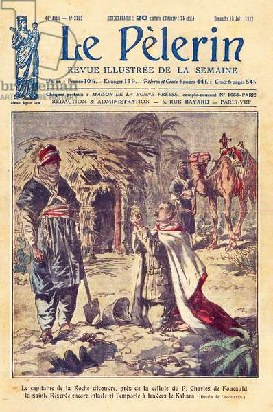 The captain of the Roche discovered, near the cell of Father Charles de Foucauld (1858-1916), the Holy Reserve still intact and carried it through the Sahara. Drawing by Lecoultre for the cover of Le Pelerin, June 18, 1922