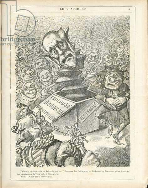 Le Triboulet, 1886_10_17 - Illustration by Eugene Froment Chassezac (1844-1900): Province, Discours officiel, Bordeaux, Toulouse, Montpelier - Freycinet Charles de (1828-1923) - Box of Pandora