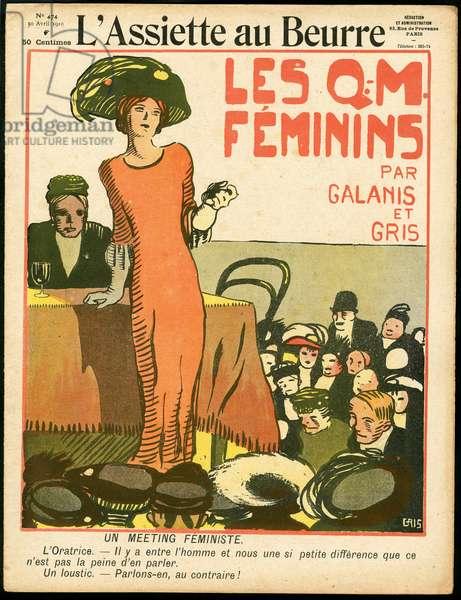 "Cover of """" L'Plate au beurre"""", number 474, Satirique en Couleurs, 1910_4_30: Feminism anti, Fifteen thousand, Political meeting, Valenciennes, Parliamentary indemnities - Women - Illustration by J Gris (1887-1927)"