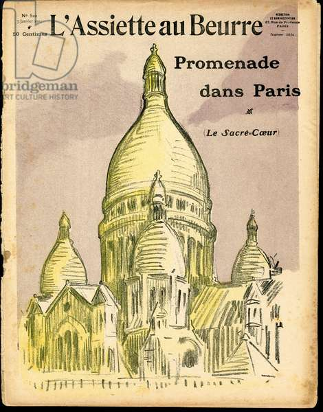 """Cover of """""""" L'Plate au beurre"""""""", number 510, Satirique en Couleurs, 1911_1_7: Paris, Religion, Montmartre, Sacre coeur - Sacre Coeur (Eglise du) - Illustration by Hermann-Paul (1864-1940)"""