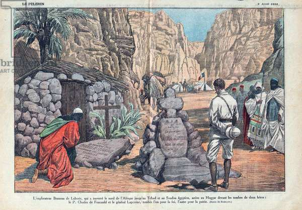 The explorer Bruneau de Laborie (1871-1930), who crossed northern Africa to Chad and Egyptian Sudan, arrives at the Hoggar in front of the graves of two heros, Father Charles de Foucauld (1858-1916) and General Francois Henry Laperrine (1860-1920), tombs for faith and the other for homeland. Drawing by Damblas for Le Pelerin, April 1922.
