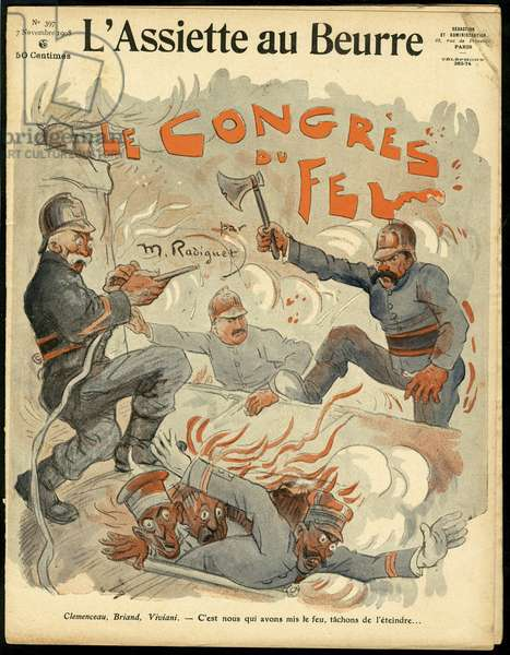 "Cover of """" L'Plate au beurre"""", number 397, Satirique en Colours, 1908_11_7: Clemenceau George, Briand Aristide, Viviani Rene (1863-1925), Firefighters - Illustration by Maurice Radiguet (1866-1941)"
