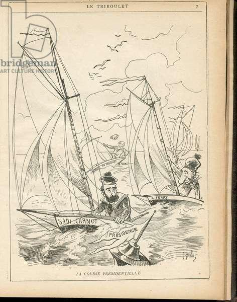 Le Triboulet, 1887_12_11 - Illustration by Pierre-Albert Douat BlassJ. (1847-1892): The Presidential Race - Elections, President of the Republic, Maritime Marine Nautique Balneaire, Yachting - Ferry Jules (1837-1894), Carnot Sadi, Freycinet Charles de (1828-1923) - Sea