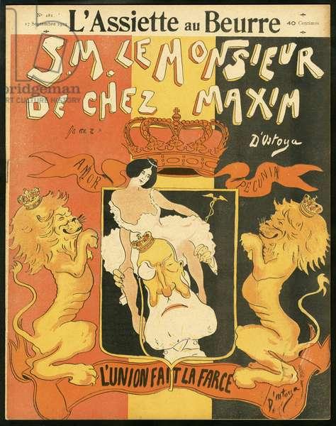 "Cover of """" L'Plate au beurre"""", number 181, Satirique en couleurs, 1904_9_17: Belgium, Silver, Love - Leopold II - Illustration by Georges d'Ostoya-Sochinsky (D'Ostoya) (1878-1937)"