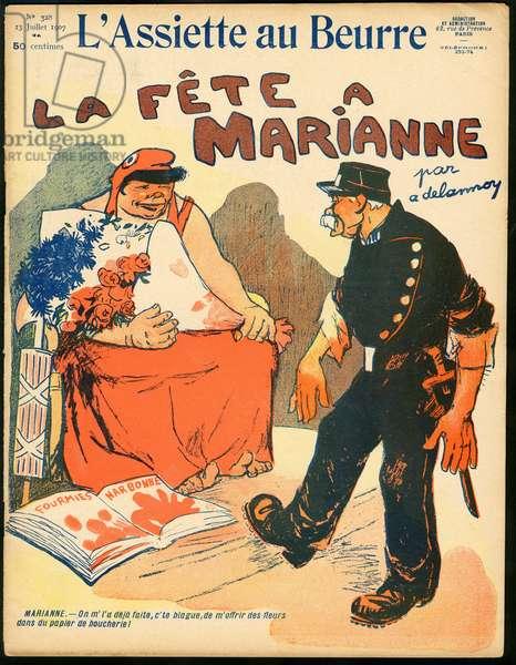 """Cover of """""""" L'Plate au beurre"""""""", number 328, Satirique en Couleurs, 1907_7_23: La fete a Marianne - Social, Fourmies, Police, Repression, Narbonne - Clemenceau George, Marianne, Boucher - Illustration by Aristide Delannoy (1874-1911)"""