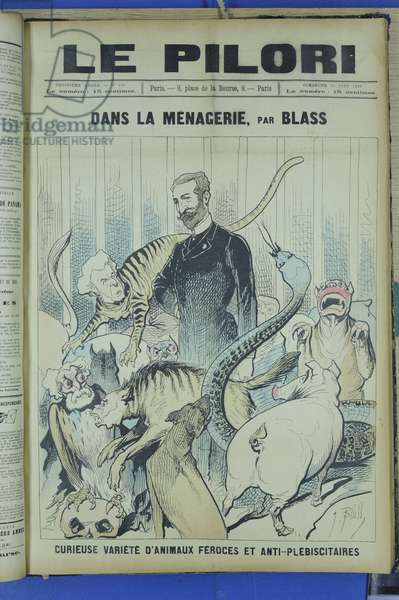 """Cover of """""""" The Pilori"""", Satirical in Colours, 1888_6_10: In the Menagerie - Curious variety of ferocal and anti-plebiscitary animals - President of the Republic, Menagerie - Clemenceau George, Ferry Jules, Boulanger Georges, Pork, Snakes, Hyene - Illustration by J. Blasss (1847-1892)"""