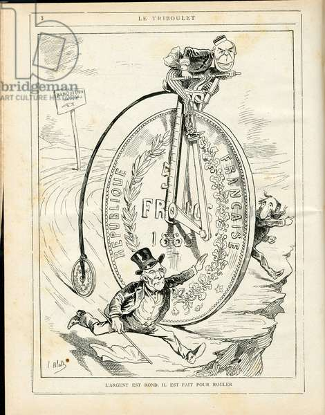 Le Triboulet, 1886_2_7 - Illustration by Pierre-Albert Douat BlassJ. (1847-1892): Money is round, it is made to roll - Budget Finances, President of the Republic, Economy, Cycling, Byciclette, Little Queen, Franc (currency) - Ferry Jules, Grevy Jules (1807-1891), Freycinet Charles de (1828-1923) - Precipice