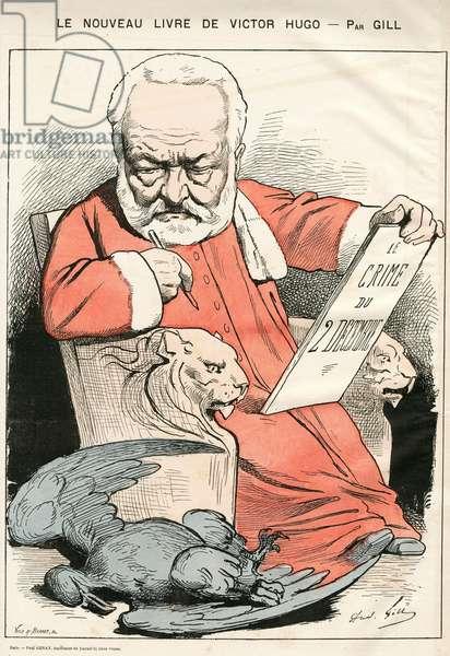 Illustration of Louis Alexandre Gosset de Guines dit Gill (1840-1885) in La Lune rousse, 1877-10-7 - Le nouveau livre de victor Hugo - Censorship, Verifier dates, 2 December 1851 - Hugo Victor