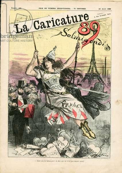 Illustration of Albert Robida (1848-1926) for the Cover of La Caricature (1880), 1889-4-20 - Salmigondis - Paris, President of the Republic, Eiffel Tower, Constitution - Marianne, Carnot Sadi (1837-1894)
