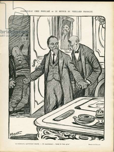 Illustration of Louis Tallon Nollat (1888-1914) in Le Rire, 07/06/13 - Clemenceau at Poincare or the return of the old prodigal - President of the Republic - Clemenceau George, Jaures Jean, Poincare Raymond