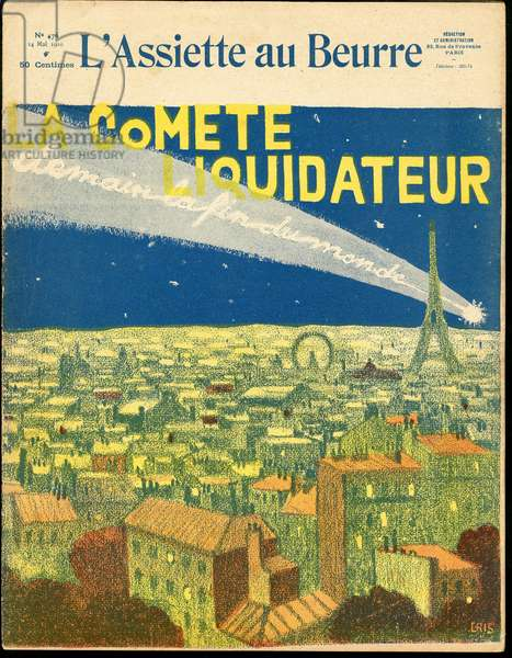 "Cover of """" L'Plate au beurre"""", number 476, Satirique en Couleurs, 1910_5_14: Paris, Religion, Eiffel Tower, Comete, Astronomy, Fin du monde - Congregations - Illustration by J Gris (1887-1927)"