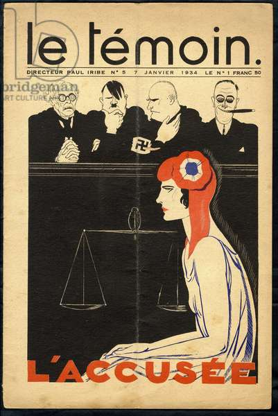 The Temoin, Satirical in Colours, 1934_1_7: Justice Proces - Marianne, Hitler, Mussolini, Wilson Woodrow, Chamberlain Arthur Neville Illustration by Paul Iribe (1883-1935)
