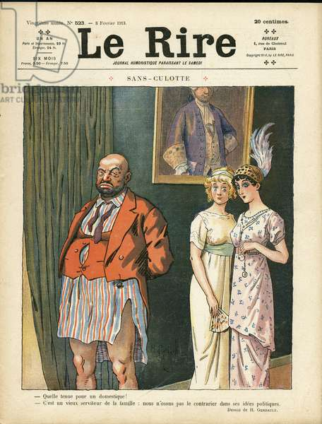 Illustration of H. Gerbault (1863-1930) for the Cover of Le Rire, 08/02/13 - Sans-panties - French Revolution, Fashion, Hat, Lives des riches - Sans-panties, Homemaids