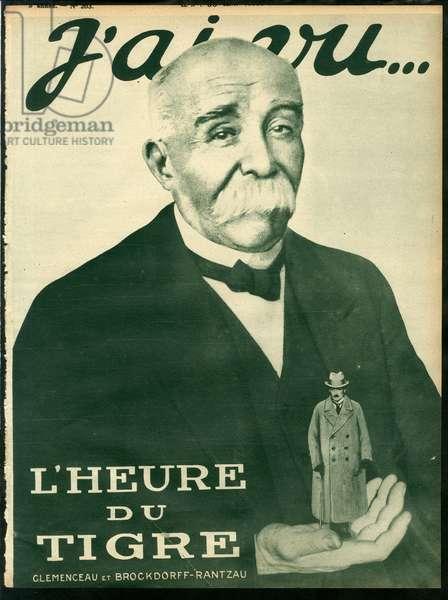 I Have Seen, 06/05/19 - Time of the Tiger - War of 14 -18, Victory, Treaty of Versailles - Clemenceau George, Ulrich von Brockdorff-Rantzau (1869-1928)