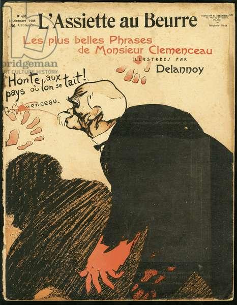 """Cover of """""""" L'Plate au beurre"""""""", number 401, Satirique en couleurs, 1908_12_5: Clemenceau George - Illustration by Aristide Delannoy (1874-1911)"""