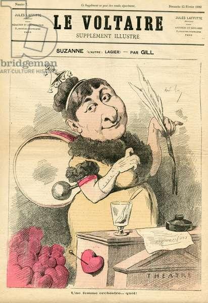 Le Voltaire illustrious, 1880_2_15 - Illustration by Louis Alexandre Gosset de Guines dit Gill (1840-1885): Theatre - Actor, actress Comedian, Lagier Suzanne (1833-1893)